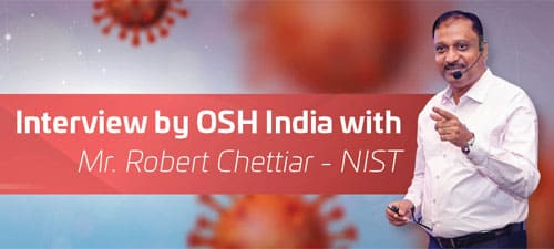interview-by-osh-india-with-mr-robert-chettiar-nist-500x225