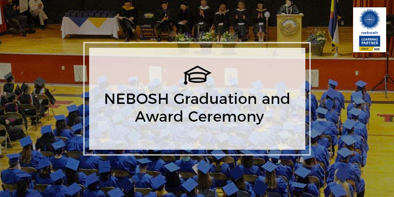 NISTians to get honoured in coming NEBOSH Graduation and Award Ceremony